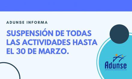 SUSPENSIÓN DE TODAS LAS ACTIVIDADES HASTA EL DÍA 30 DE MARZO.