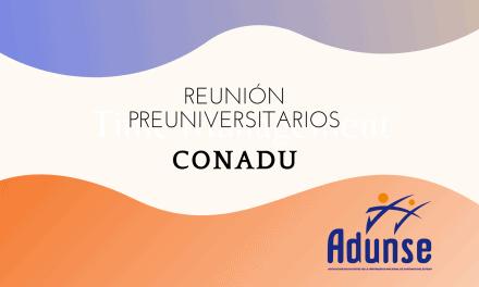 REUNIÓN PREUNIVERSITARIOS-CONADU